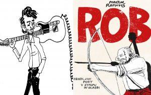Razstava: ROB - Zbadljivi poet v stripu in glasbi